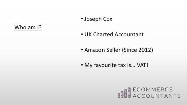 VAT -  The Basics And Beyond - Joe Cox Slide 3