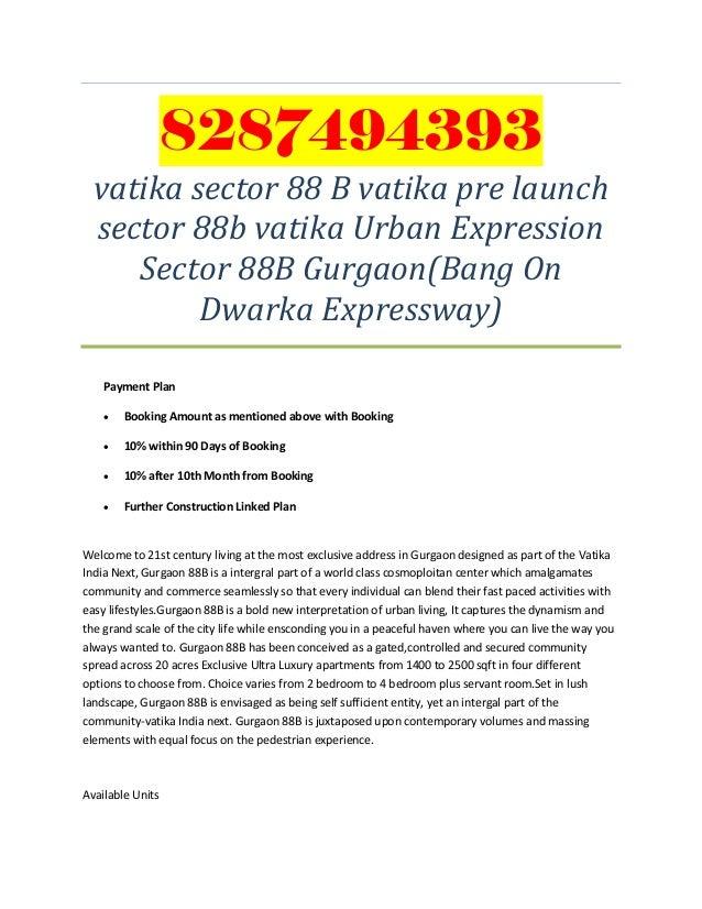 8287494393vatika sector 88 B vatika pre launchsector 88b vatika Urban ExpressionSector 88B Gurgaon(Bang OnDwarka Expresswa...