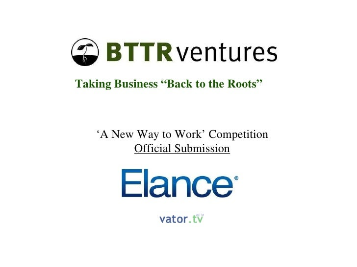 """' A New Way to Work' Competition Official Submission Taking Business """"Back to the Roots"""""""