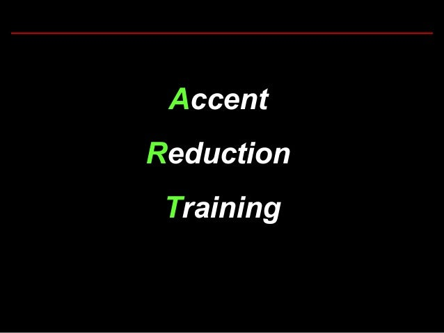 Accent Reduction Training