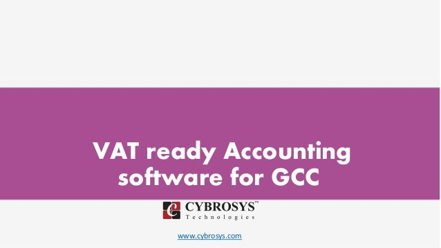 www.cybrosys.com VAT ready Accounting software for GCC