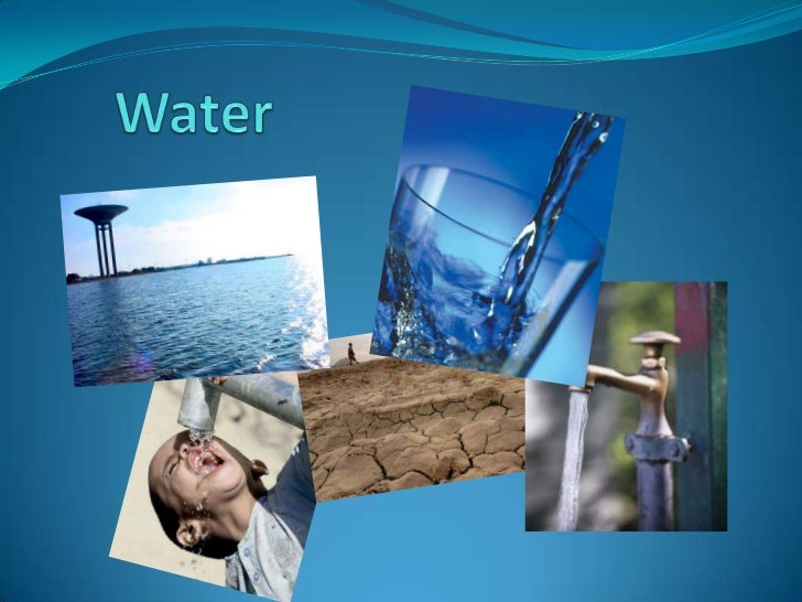 Access to fresh water. Water is essential for every living creature on the  planet. The access to water is related with ...