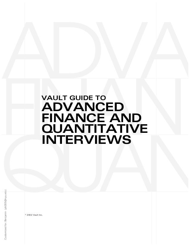 VAULT GUIDE TO ADVANCED FINANCE AND QUANTITATIVE