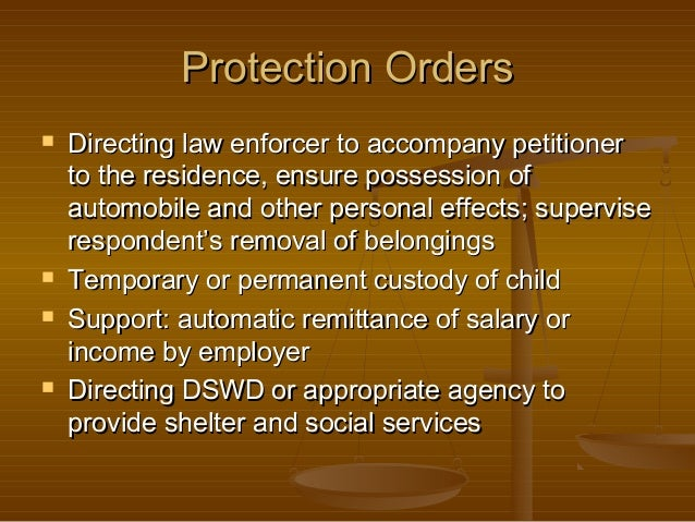 Protection Orders        Directing law enforcer to accompany petitioner to the residence, ensure possession of automob...