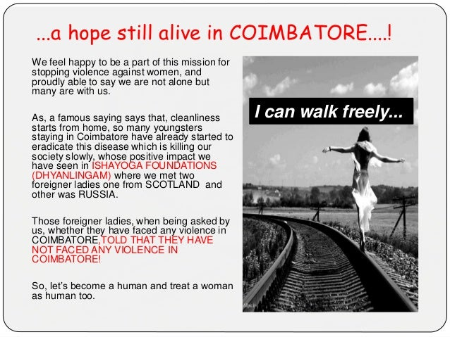 ...a hope still alive in COIMBATORE....! We feel happy to be a part of this mission for stopping violence against women, a...