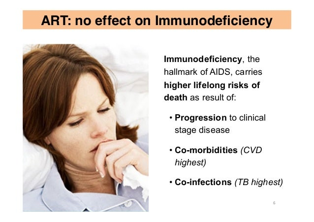 Immunodeficiency, the hallmark of AIDS, carries higher lifelong risks of death as result of: •Progression to clinical sta...