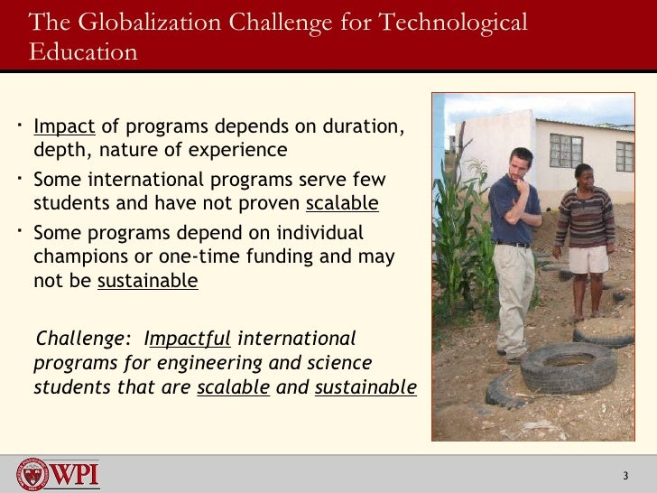 Preparing the Engineer of the Future, Part II:  Projects around the Globe Slide 3