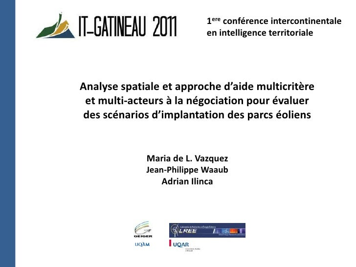 1ere conférence intercontinentale en intelligence territoriale <br />Analyse spatiale et approche d'aide multicritère <br ...