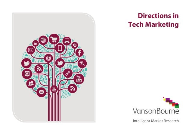 Directions in Tech Marketing  Intelligent Market Research