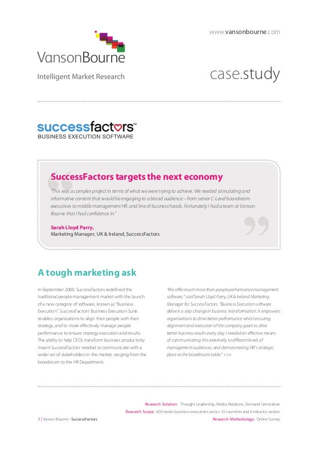 """www.vansonbourne.com  case.study  SuccessFactors targets the next economy """"This was a complex project in terms of what we ..."""