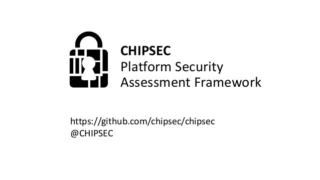 Known Threats and CHIPSEC modules  Issue CHIPSEC Module References  SMRAM Locking common.smm CanSecWest 2006  BIOS Keyboar...
