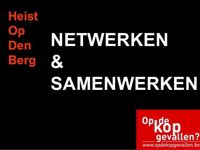 Heist Op Den Berg NETWERKEN & SAMENWERKEN