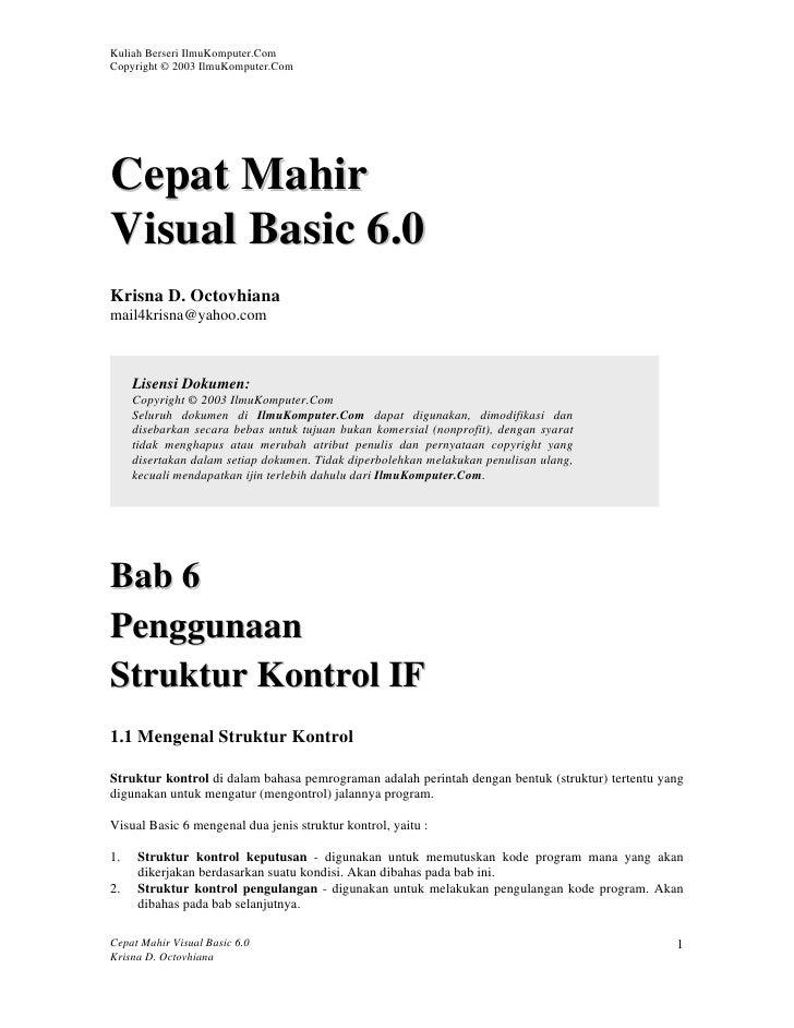 Kuliah Berseri IlmuKomputer.ComCopyright © 2003 IlmuKomputer.ComCepat MahirVisual Basic 6.0Krisna D. Octovhianamail4krisna...