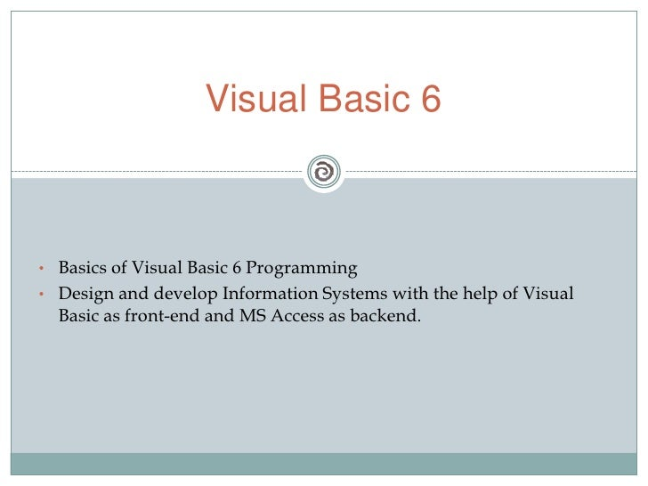 presentation on visual basic 6 vb6 slideshare simple