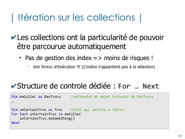 41 | Itération sur les collections | ✔Les collections ont la particularité de pouvoir être parcourue automatiquement ● Pas...