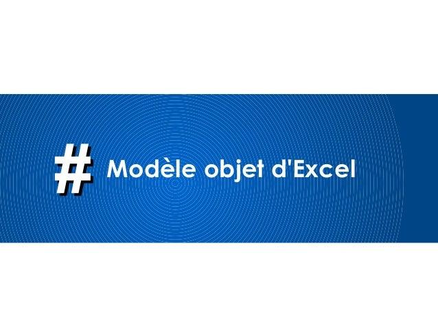 ## Modèle objet d'Excel