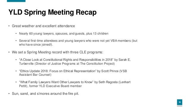 10 YLD Spring Meeting Recap • Great weather and excellent attendance • Nearly 60 young lawyers, spouses, and guests, plus ...