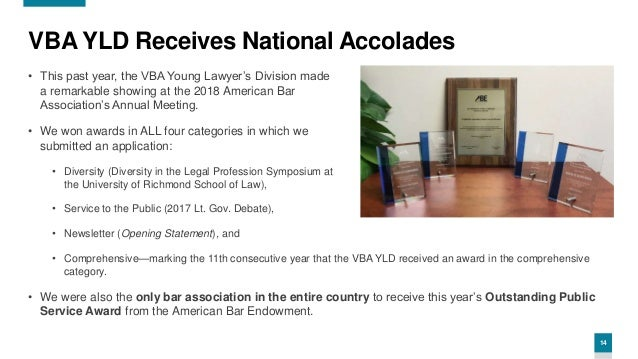 14 VBA YLD Receives National Accolades • This past year, the VBA Young Lawyer's Division made a remarkable showing at the ...