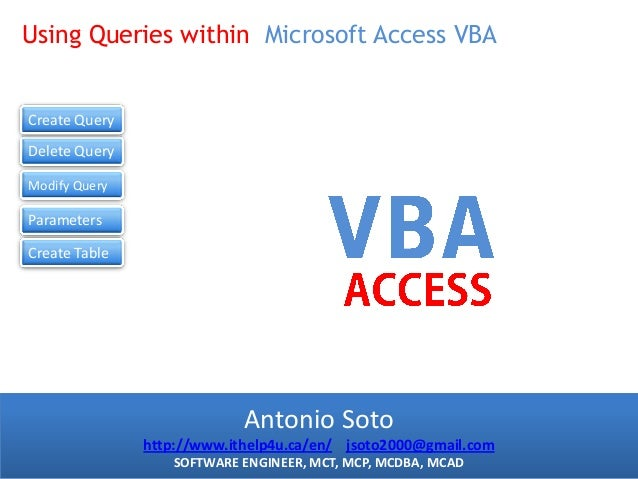 Using Queries within Microsoft Access VBA Course Title |This is the slide title Create Query Delete Query Modify Query  Pa...
