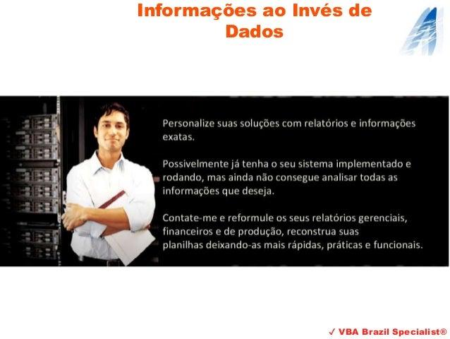 Informações ao Invés de Dados ✔ VBA Brazil Specialist®