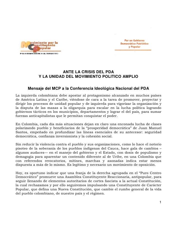 ANTE LA CRISIS DEL PDA             Y LA UNIDAD DEL MOVIMIENTO POLITICO AMPLIO       Mensaje del MCP a la Conferencia Ideol...
