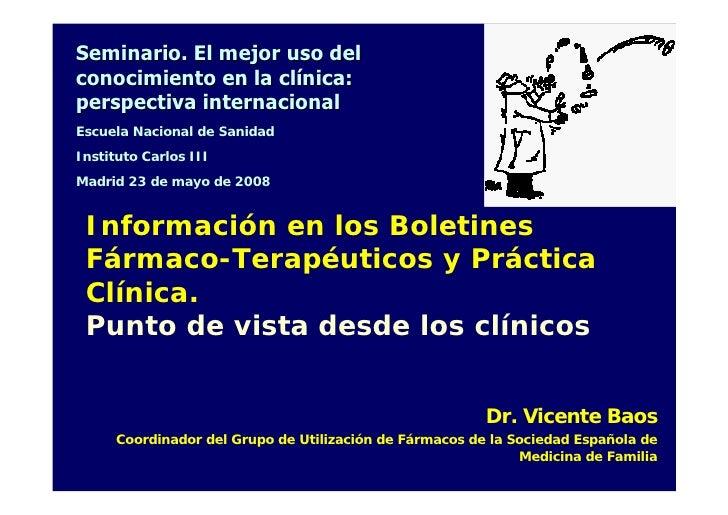 Seminario. El mejor uso del conocimiento en la clínica: perspectiva internacional Escuela Nacional de Sanidad Instituto Ca...