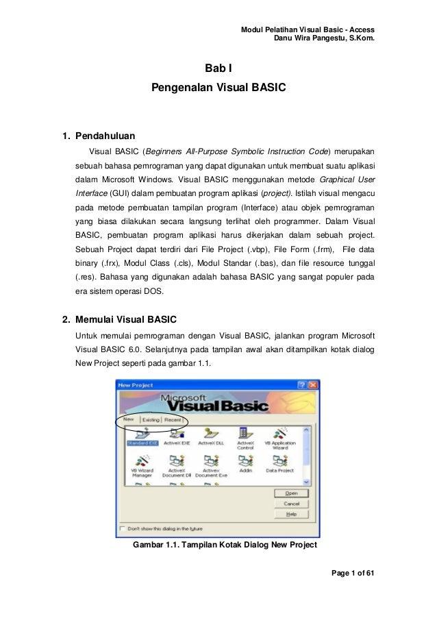 Modul Pelatihan Visual Basic - Access                                                       Danu Wira Pangestu, S.Kom.    ...