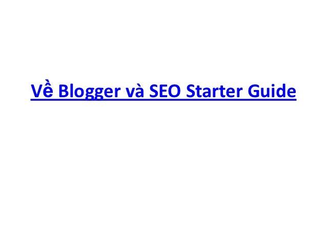 Về Blogger và SEO Starter Guide
