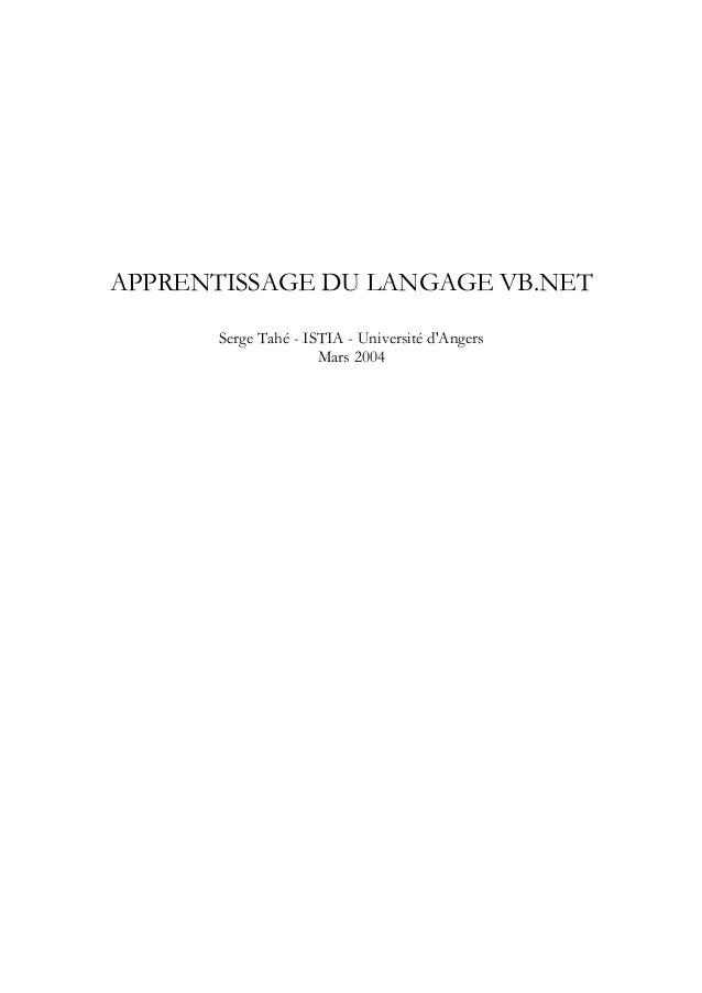 APPRENTISSAGE DU LANGAGE VB.NET Serge Tahé - ISTIA - Université d'Angers Mars 2004