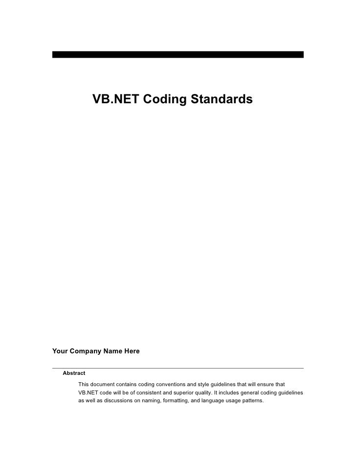 VB.NET Coding Standards     Your Company Name Here     Abstract         This document contains coding conventions and styl...