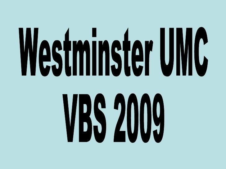 Westminster UMC VBS 2009
