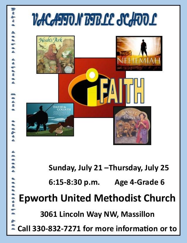 Sunday, July 21 –Thursday, July 25 6:15-8:30 p.m. Age 4-Grade 6 Epworth United Methodist Church 3061 Lincoln Way NW, Massi...