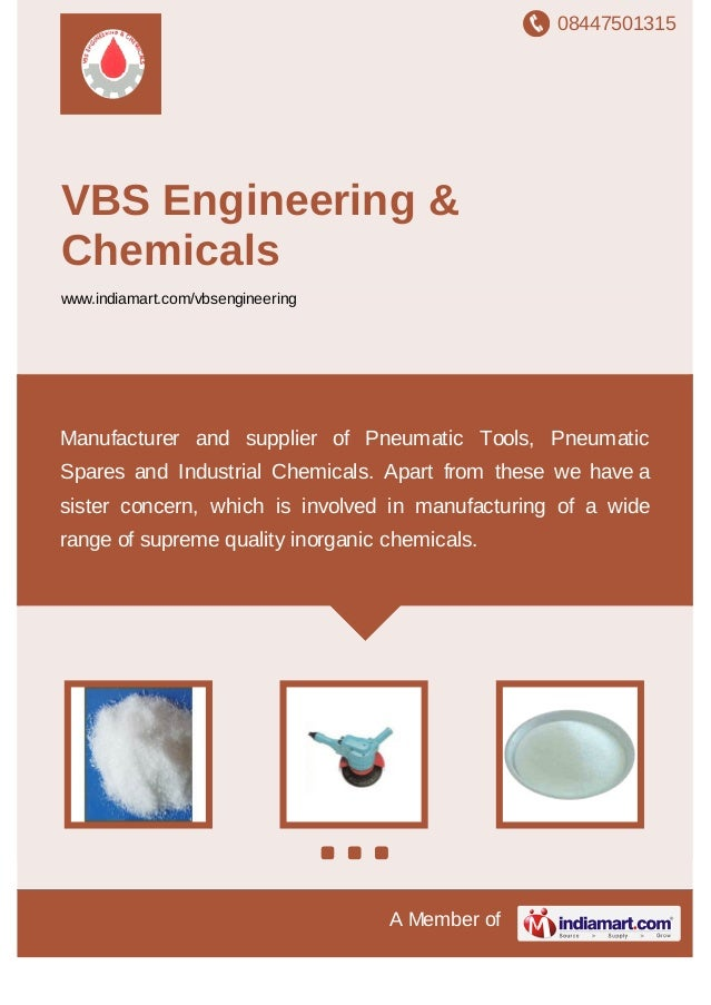 08447501315 A Member of VBS Engineering & Chemicals www.indiamart.com/vbsengineering Manufacturer and supplier of Pneumati...