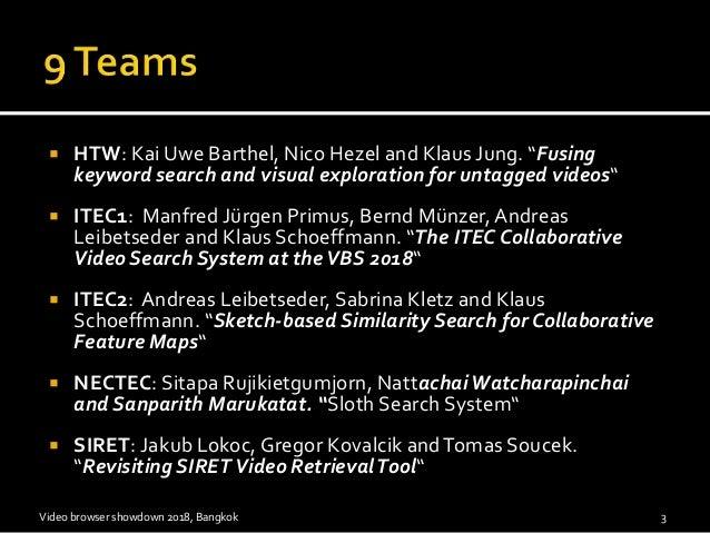 Video Browser Showdown 2018 Slide 3