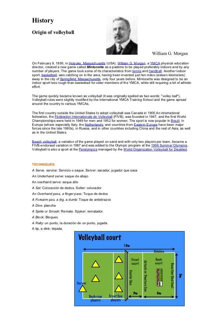 HistoryOrigin of volleyball                                                                                  William G. Mo...