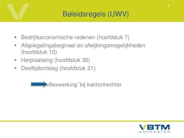 8                  Beleidsregels (UWV) Bedrijfseconomische redenen (hoofdstuk 7) Afspiegelingsbeginsel en afwijkingsmoge...