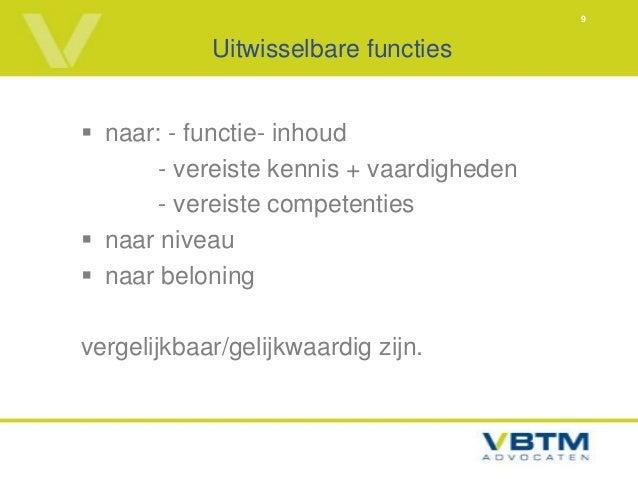 9            Uitwisselbare functies naar: - functie- inhoud       - vereiste kennis + vaardigheden       - vereiste compe...