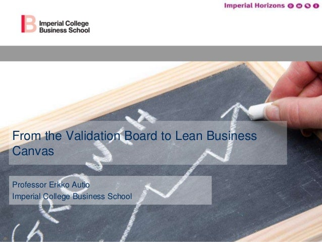 From Validation Board to Lean Canvas