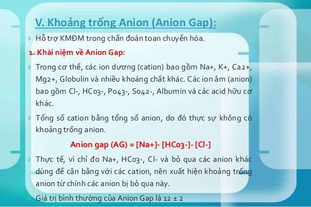  Nhiễm acid HCl (ví dụ: toan chuyển hóa do tiêu chảy, toan hóa ống thận, dùng Acetazolamide). Mặc dù đây là nhiễm acid cố...
