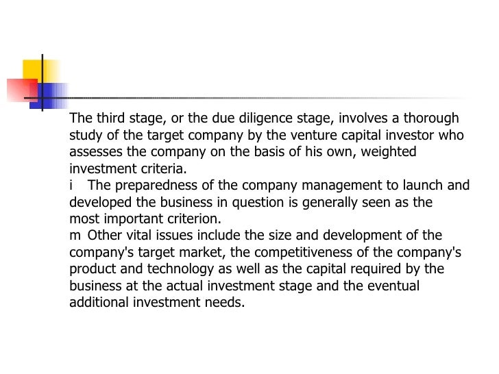 <ul><li>The third stage, or the due diligence stage, involves a thorough </li></ul><ul><li>study of the target company by ...