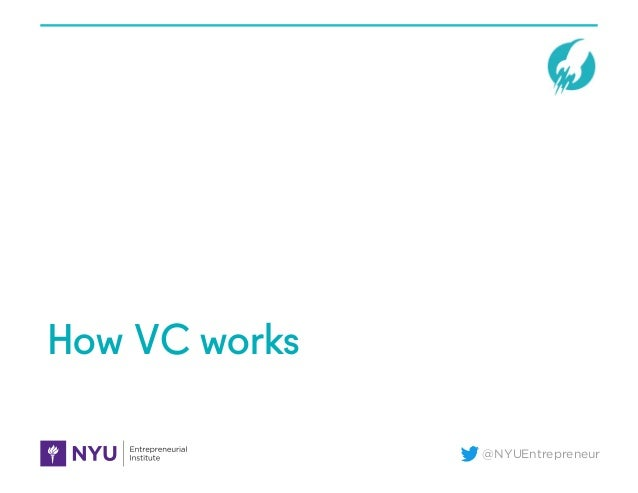 @NYUEntrepreneur How VC works