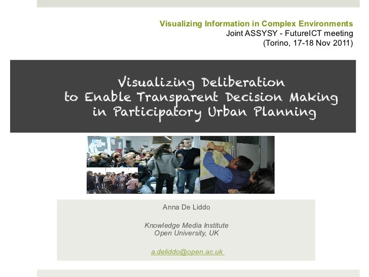 Visualizing Information in Complex Environments                               Joint ASSYSY - FutureICT meeting            ...