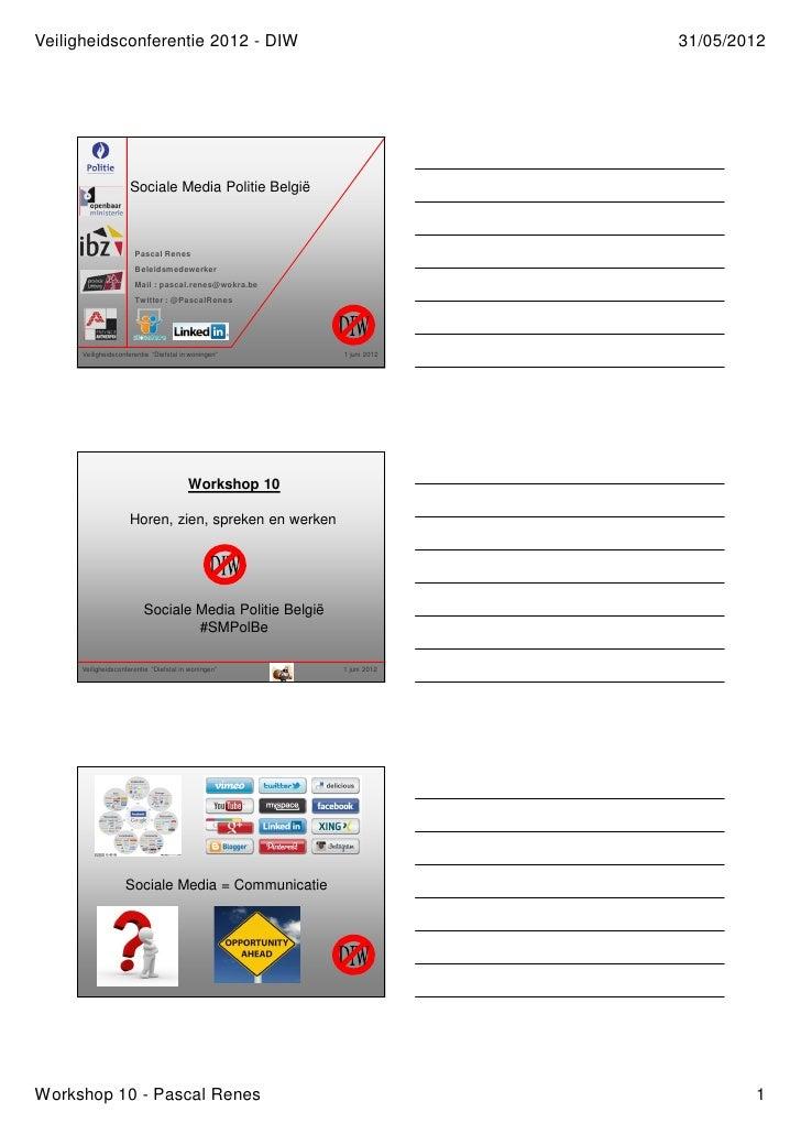 Veiligheidsconferentie 2012 - DIW                                     31/05/2012                     Sociale Media Politie...