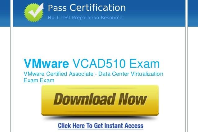 Pass Certification No.1 Test Preparation Resource  VMware VCAD510 Exam VMware Certified Associate - Data Center Virtualiza...