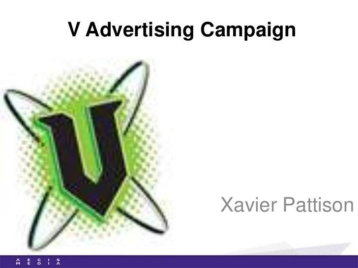 V Advertising Campaign              Xavier Pattison