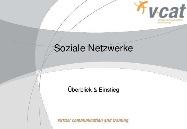 Soziale Netzwerke Überblick & Einstieg