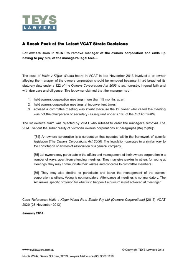 A Sneak Peek at the Latest VCAT Strata Decisions Lot owners sues in VCAT to remove manager of the owners corporation an...