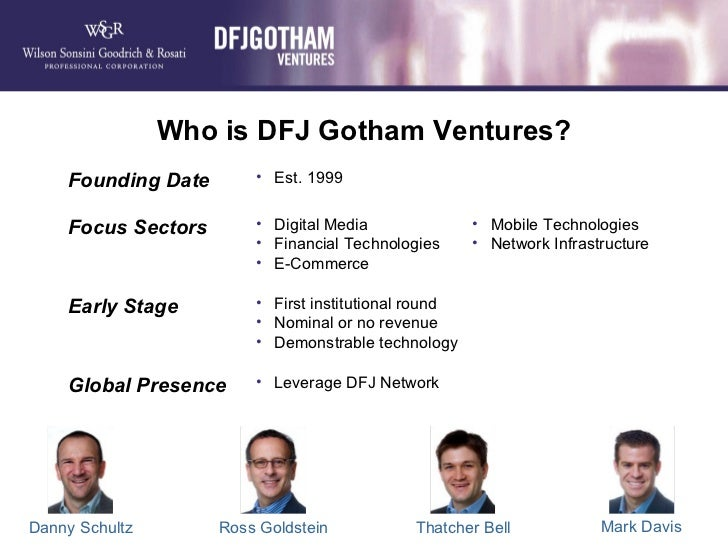 VC Bootcamp By DFJ Gotham Ventures and Wilson Sonsini Goodrich & Rosati Slide 3
