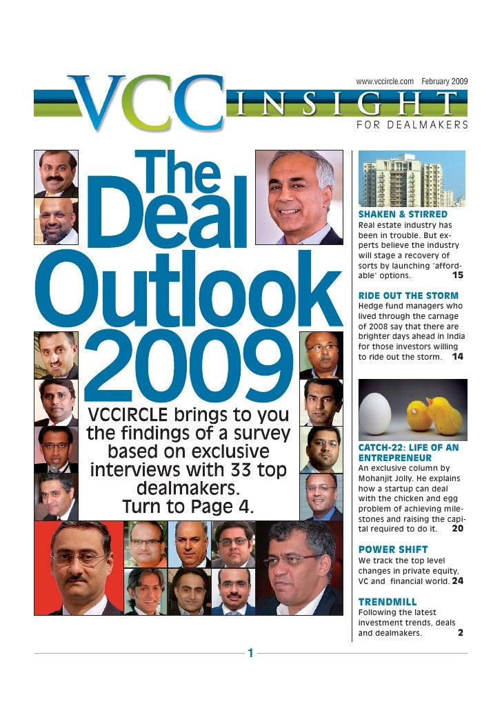 www.vccircle.com February 2009         FOR DEALMAKERS         SHAKEN & STIRRED     Real estate industry has     been in tr...
