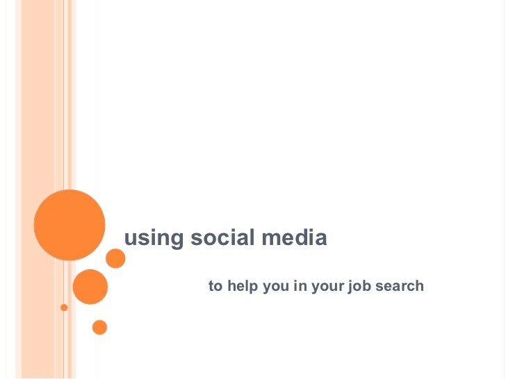 to help you in your job search using social media